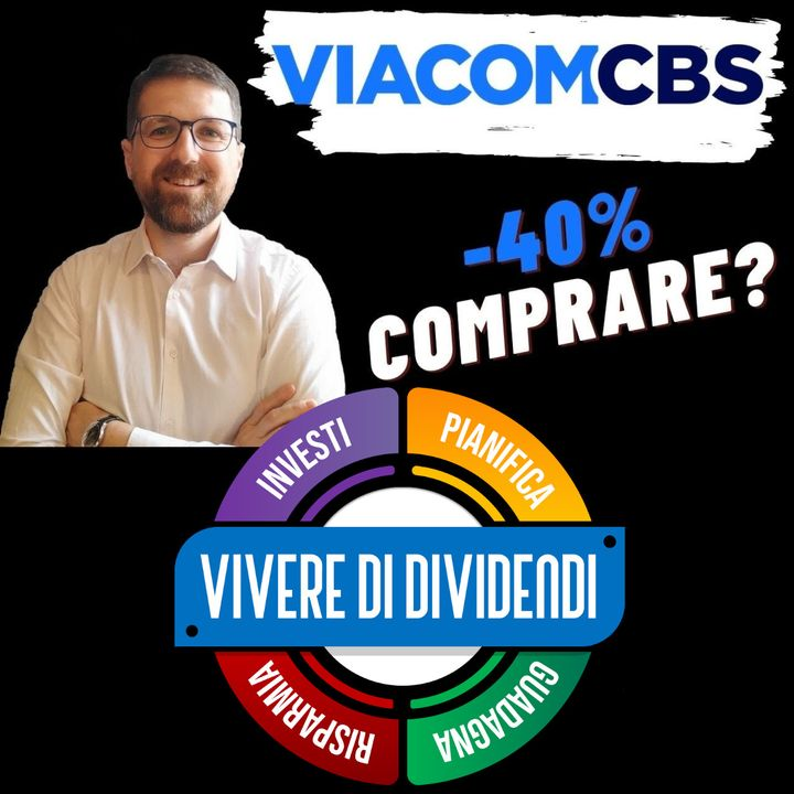 VIACOMCBS Analisi fondamentale, business, bilanci, valore intrinseco, strategie di investimento