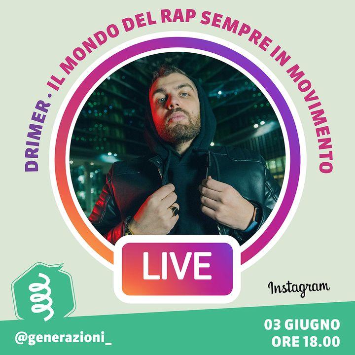 Generazioni LIVE | Il mondo del rap sempre in movimento