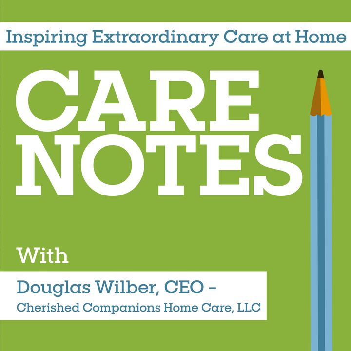 Care Notes with Doug Wilber and Care Coordinator Chris 7_29_20