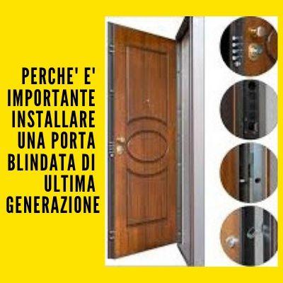 perchè scegliere una porta blindata di ultima generazione?