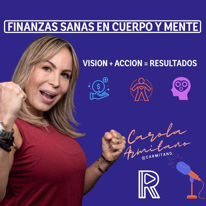 """FINANZAS SANAS EN CUERPO Y MENTE CON ALTO RENDIMIENTO """"V.A.R"""" de Carola Armitano"""