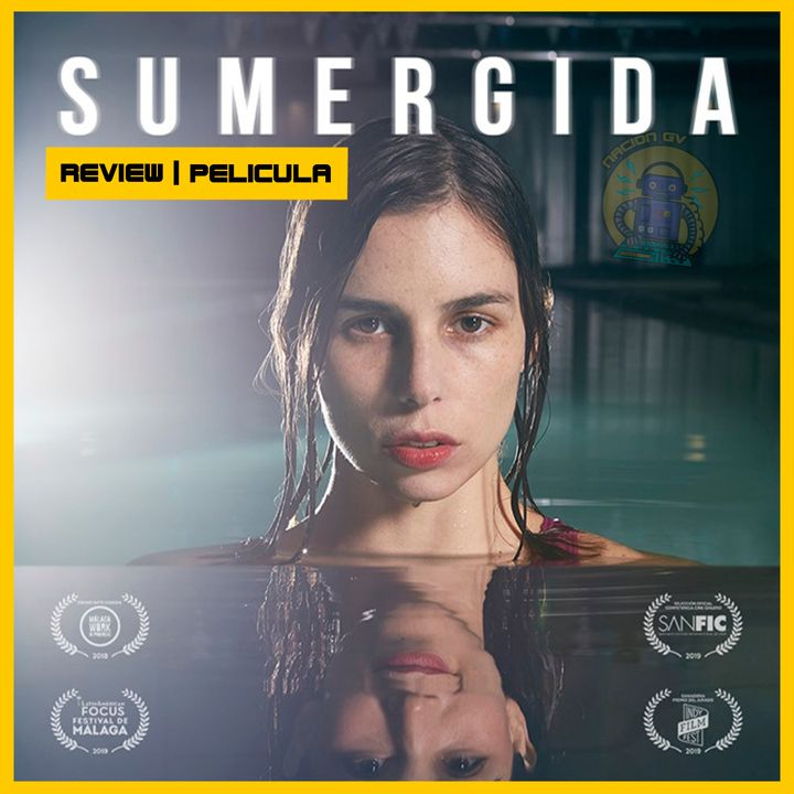 Sumergida   Review pelicula chilena en Riivi   7 de febrero