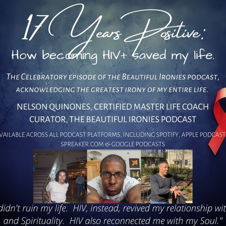 17 Years Positive: How Becoming HIV+ Saved My Life