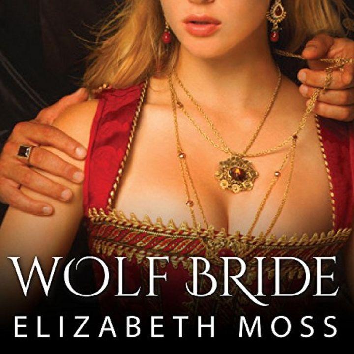 Wolf Bride by Elizabeth Moss ch2