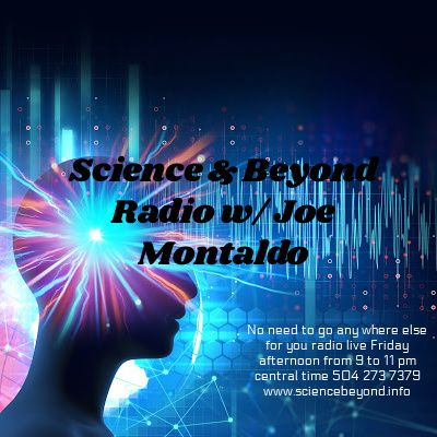 Science & Beyond guest cohost John & Emily Goodwin joining them special guest Dr. Dorri Goldschmidt from Galaxy Press & Writers of the Futur
