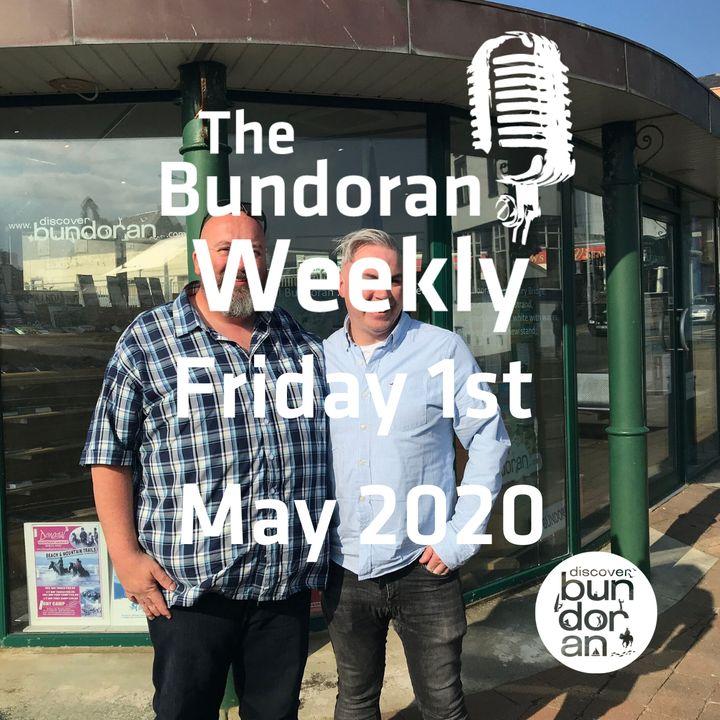 089 - The Bunoran Weekly - Friday 1st May 2020