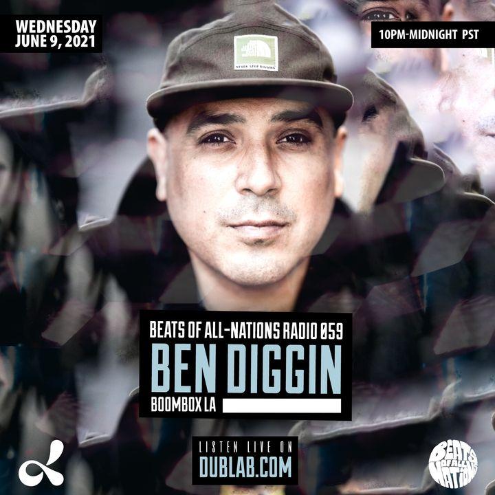 Ben Diggin of Boombox LA   Beats of All-Nations Radio 059