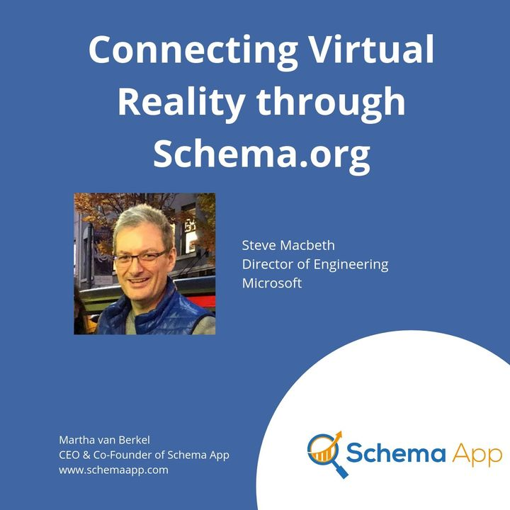 Steve Macbeth: Connecting Virtual Reality through Schema.org