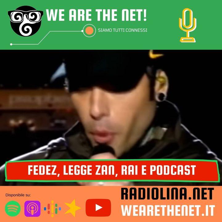 247 - Di Fedez, legge Zan, Rai e previsioni azzeccate del podcast