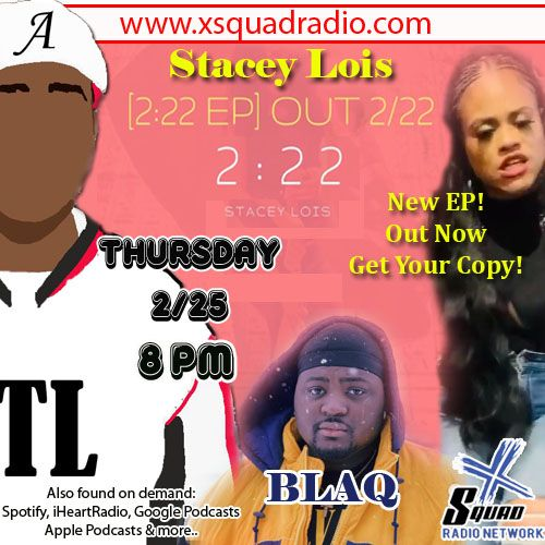 Kickin' It with 2 Musical Guests - Stacey Lois and Blaq