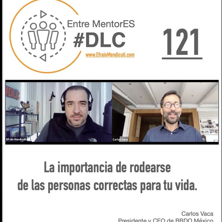 #DLC 121 con Carlos Vaca