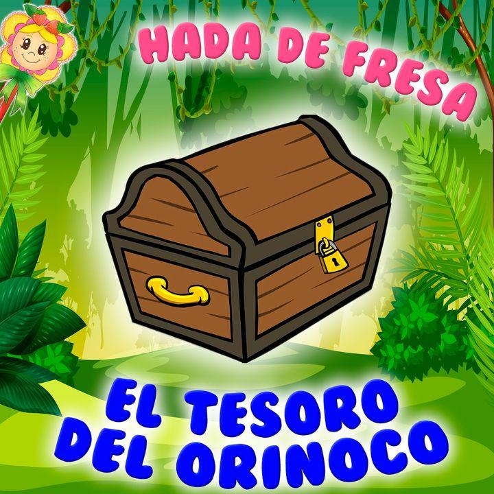 129. El tesoro del Orinoco. Cuento infantil de Hada de Fresa sobre el gran río americano. Cuento para dormir
