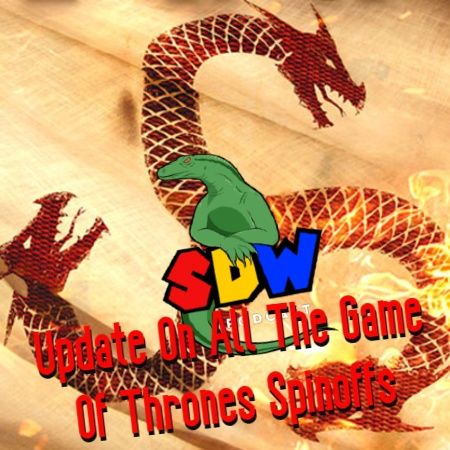 Update On All The Game Of Thrones Spinoffs