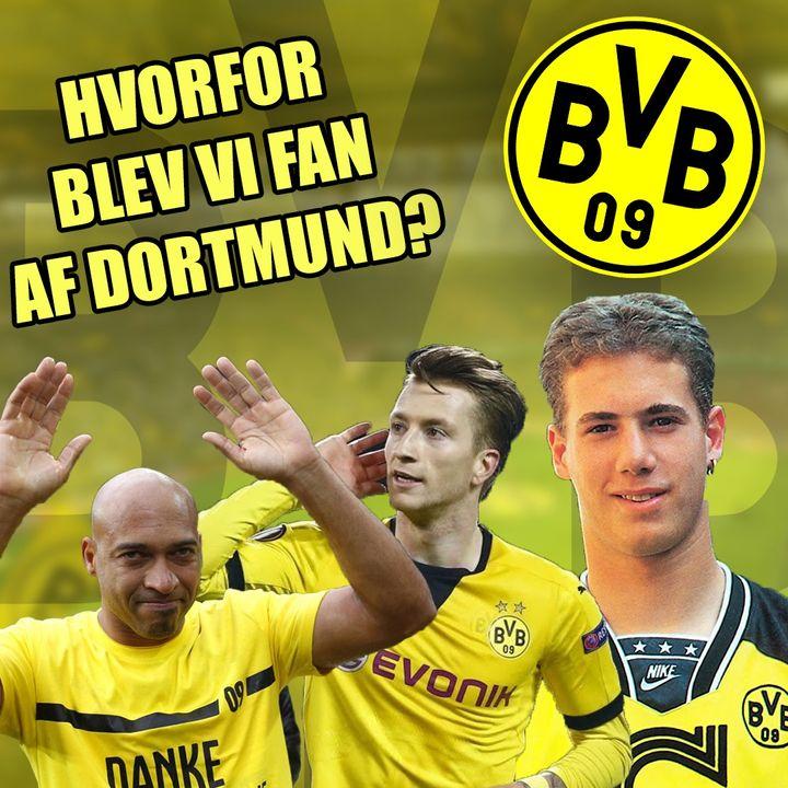 Hvordan blev vi Dortmund fans?