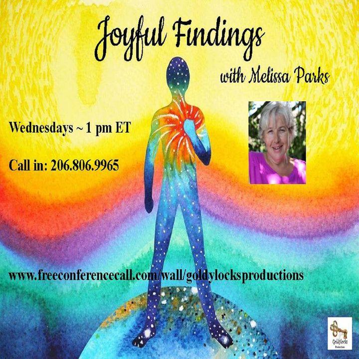 Joyful Findings Show ~ 6Nov2019