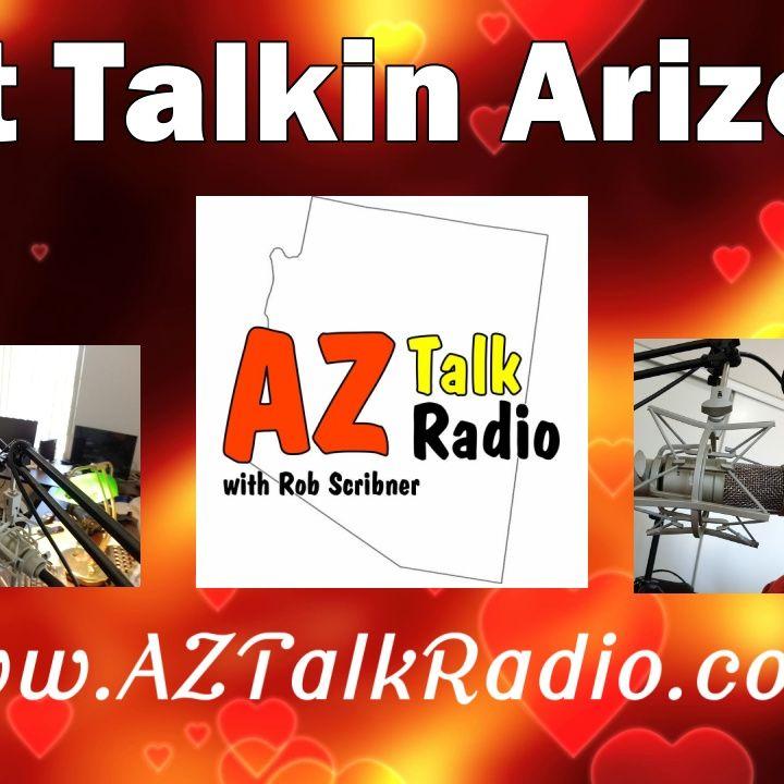 Just Talking About Arizona Living, Arizona Talk Radio 68