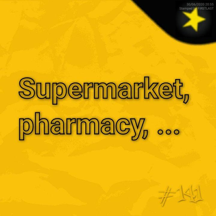 Supermarket, pharmacy, ... home peace home (#141)