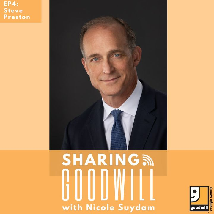 Episode 4: Steve Preston of Goodwill Industries International