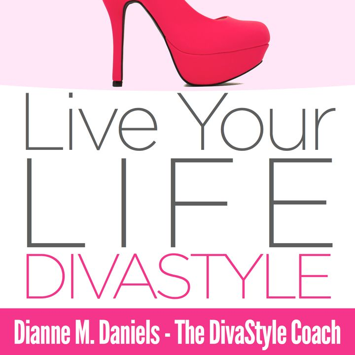 Live Your Life DivaStyle