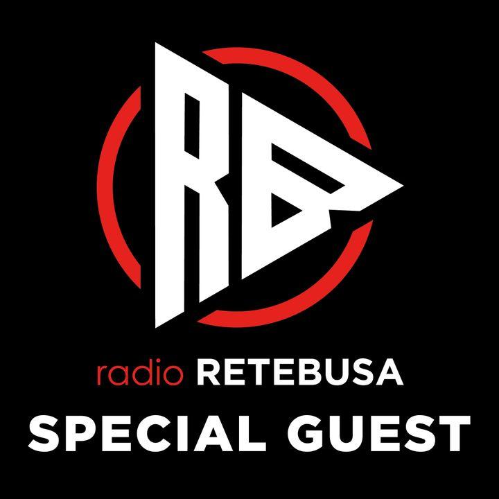 Retebusa Special Guest