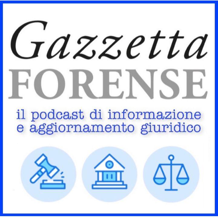 #5 - Gazzetta Forense Podcast