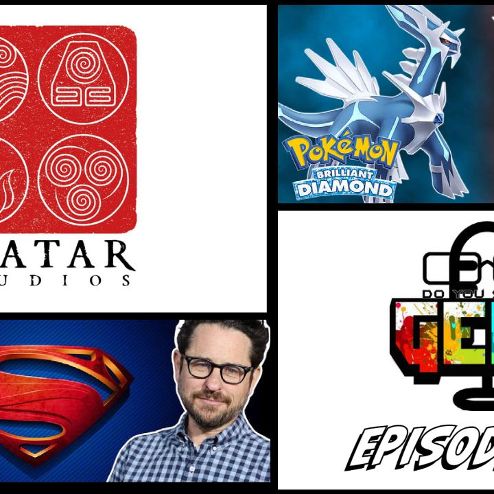 Episode 67 (Superman Reboot, Pokemon Remakes, Avatar Studios and more)