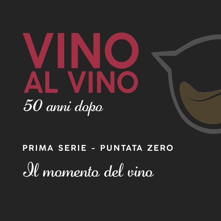 S1 E0 | Il momento del vino