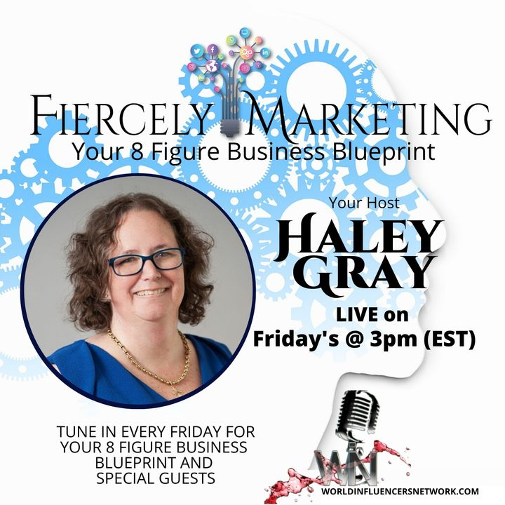 Fiercely Marketing with Haley Gray