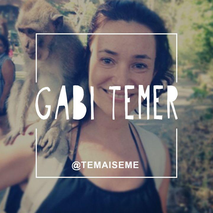 #24 - Gabi Temer (@jujunatripblog) - Uma família viajante