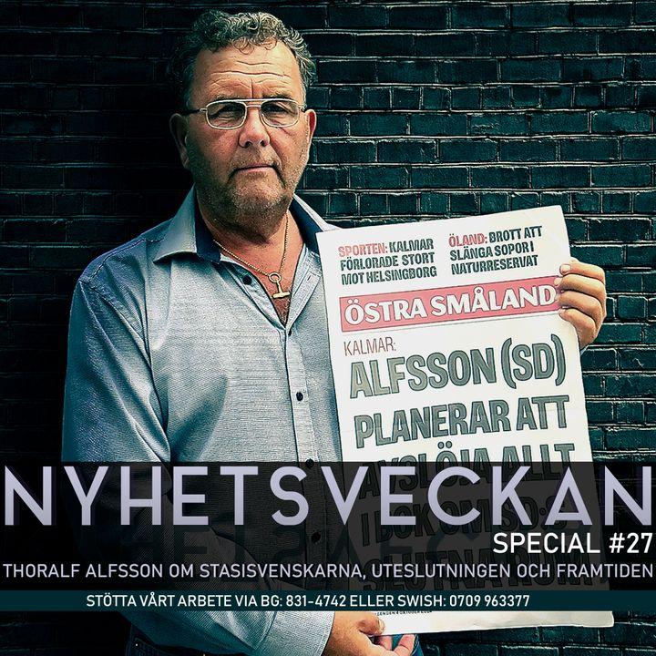 Nyhetsveckan Special 27 - Thoralf Alfsson om stasisvenskarna, uteslutningen och framtiden