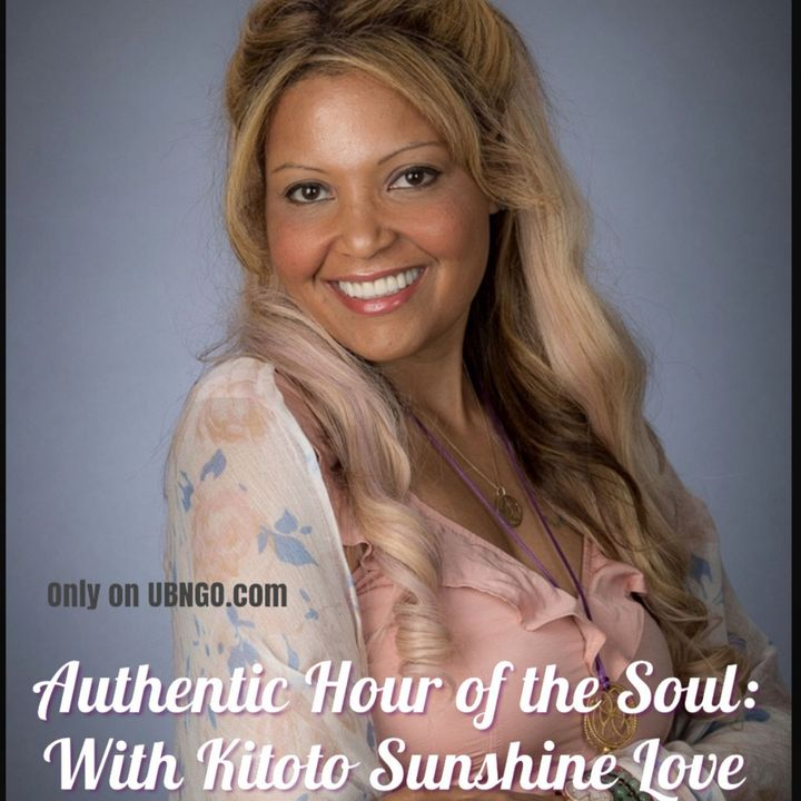 Authentic Hour of the Soul with Kitoto