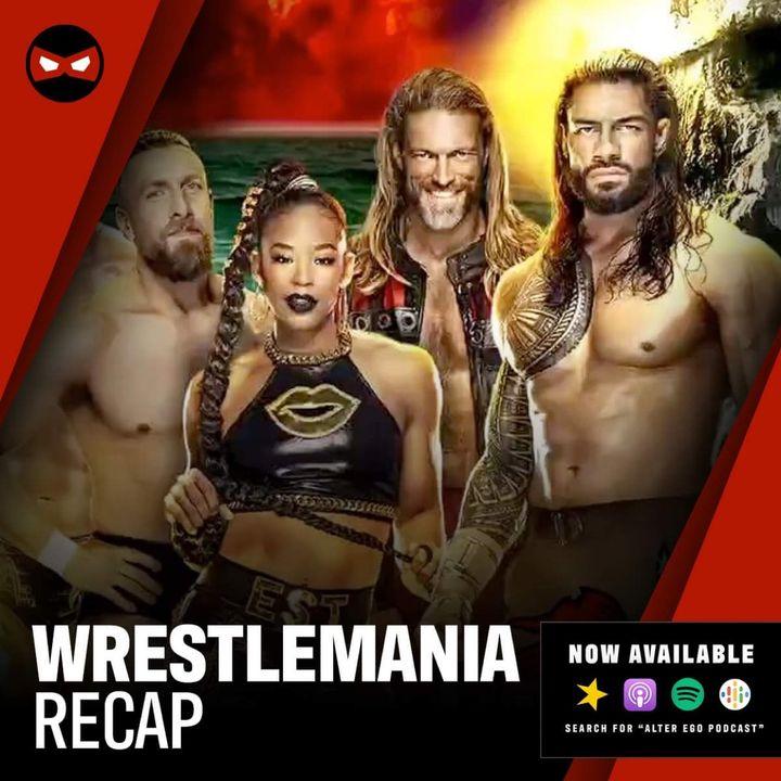 Episode 45 - Wrestlemania