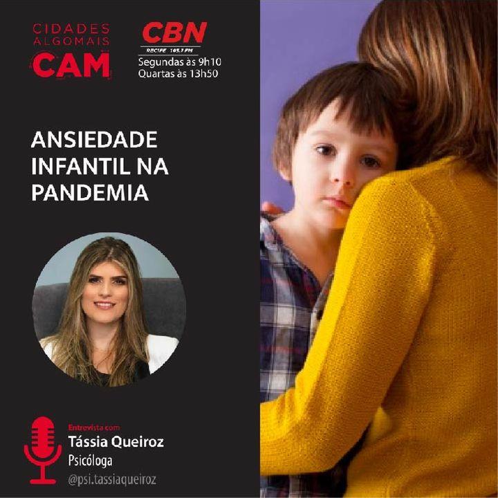 Ansiedade Infantil na Pandemia (Entrevista com Tássia Queiroz)