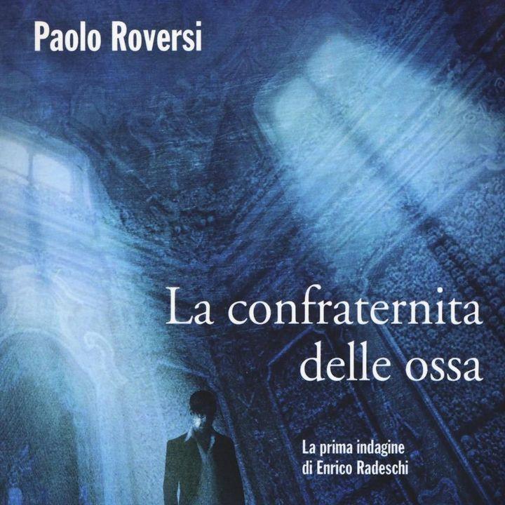 """Paolo Roversi """"La confraternita delle ossa"""""""
