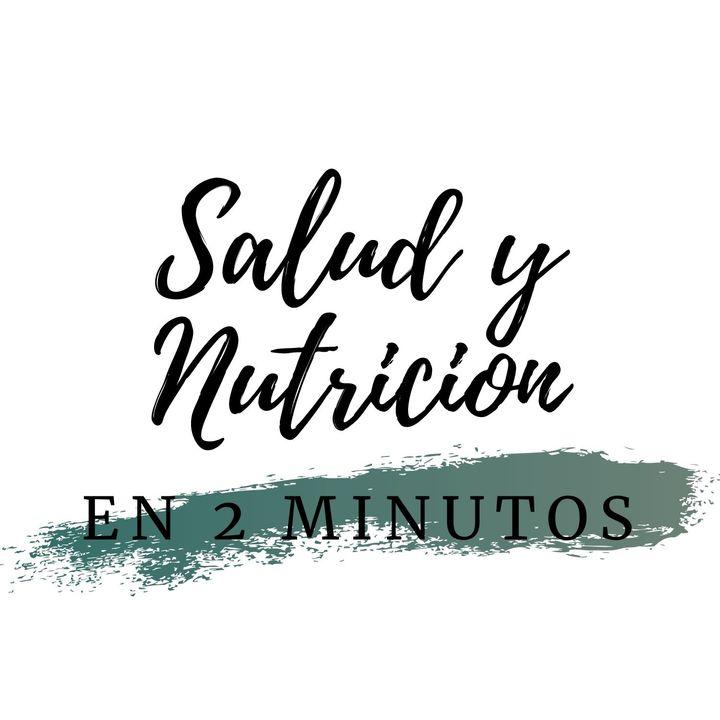Salud Y Nutricion En 2 Minutos