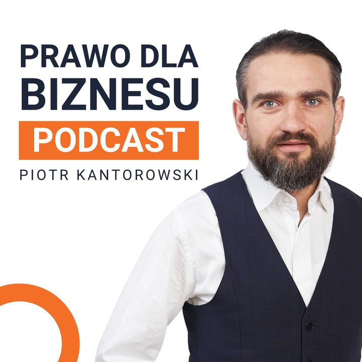 Tipy, wydarzenia i zapowiedź podcastu Prawo dla Biznesu