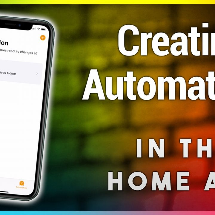 HOI 9: Home App How-To: Creating Automations