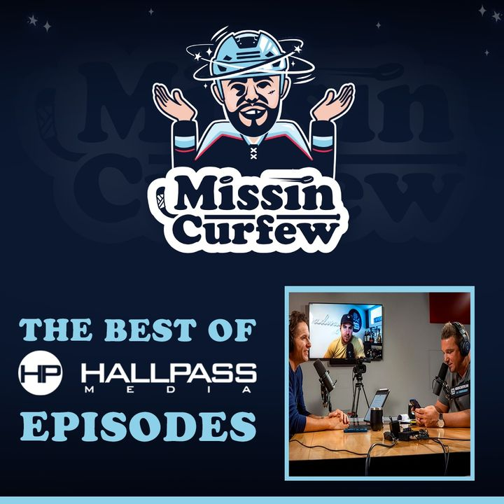 57. The Best Of HallPass Episodes