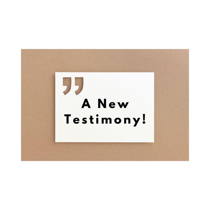 Episode 42 - A New Testimony