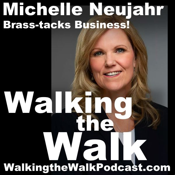 055 Michelle Neujahr - Brass Tacks Business!
