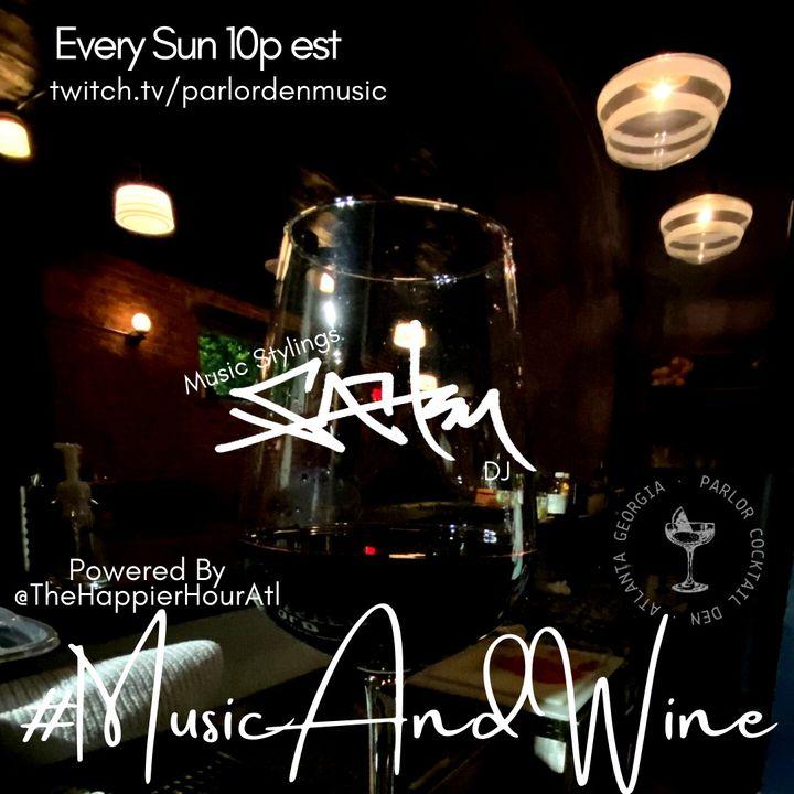 #MusicAndWine Every Sunday 10p est