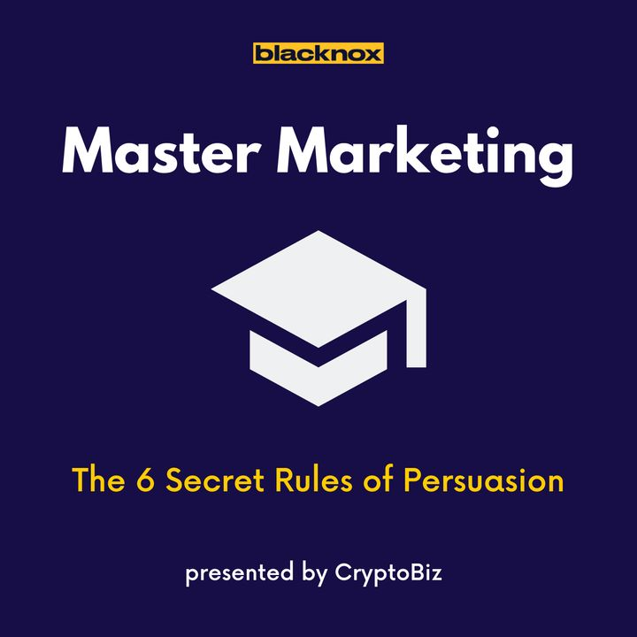 Master Marketing Ep 4   The 6 Secret Rules of Persuasion