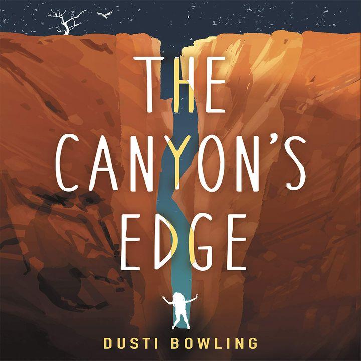 Episode 15 : The Canyon's Edge