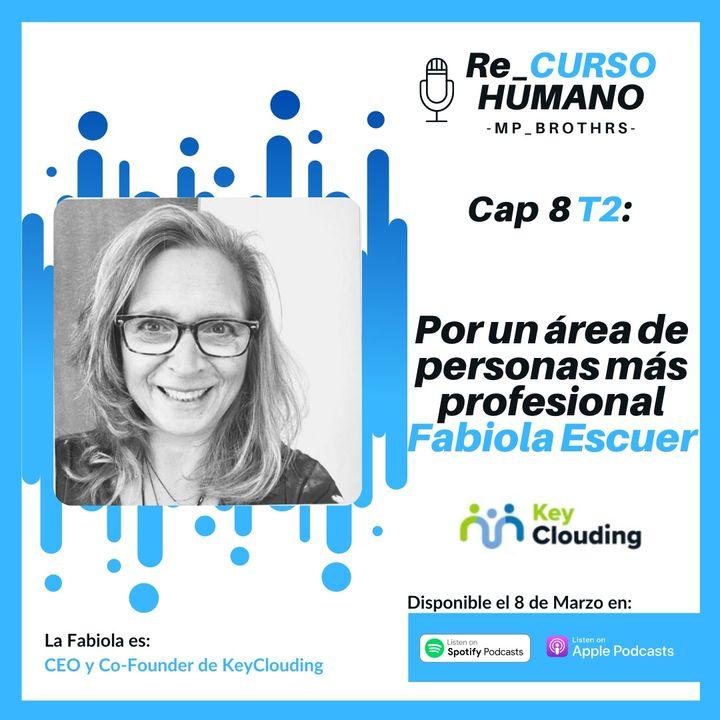 E9_T2 Fabiola Escuer - Por un Área de Personas más Profesional