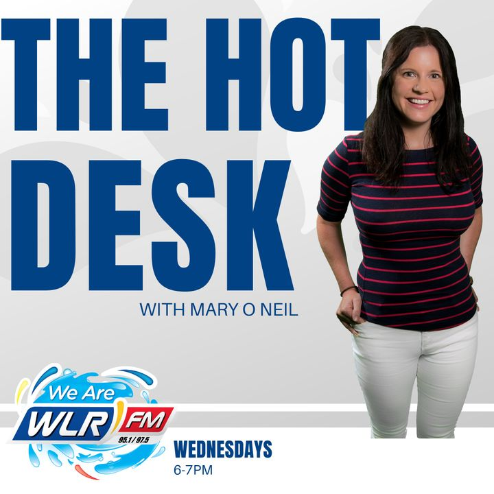 The Hot Desk with Mary O' Neil