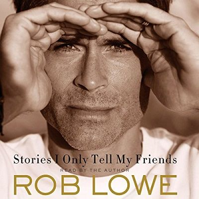"""Ch 1 """"Stories I Only Tell My Friends"""" by Rob Lowe"""
