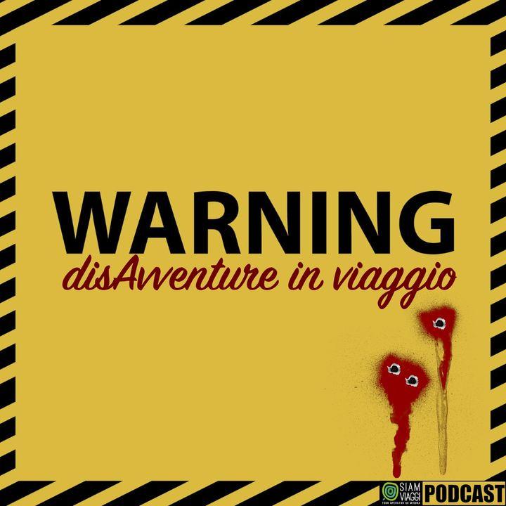 WARNING: disAvventure in viaggio