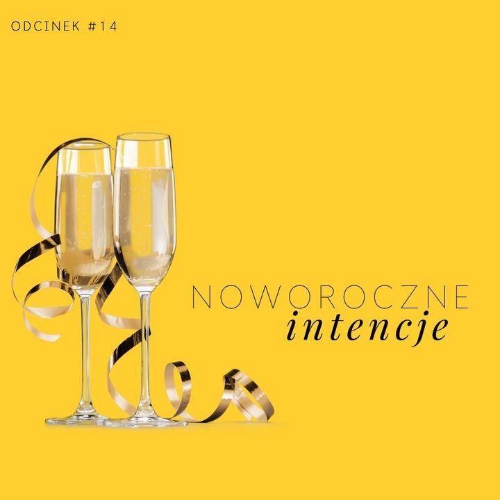 #14 Noworoczne intencje