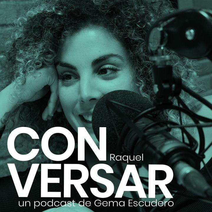8. CONVERSAR amigos. Raquel Ventosa