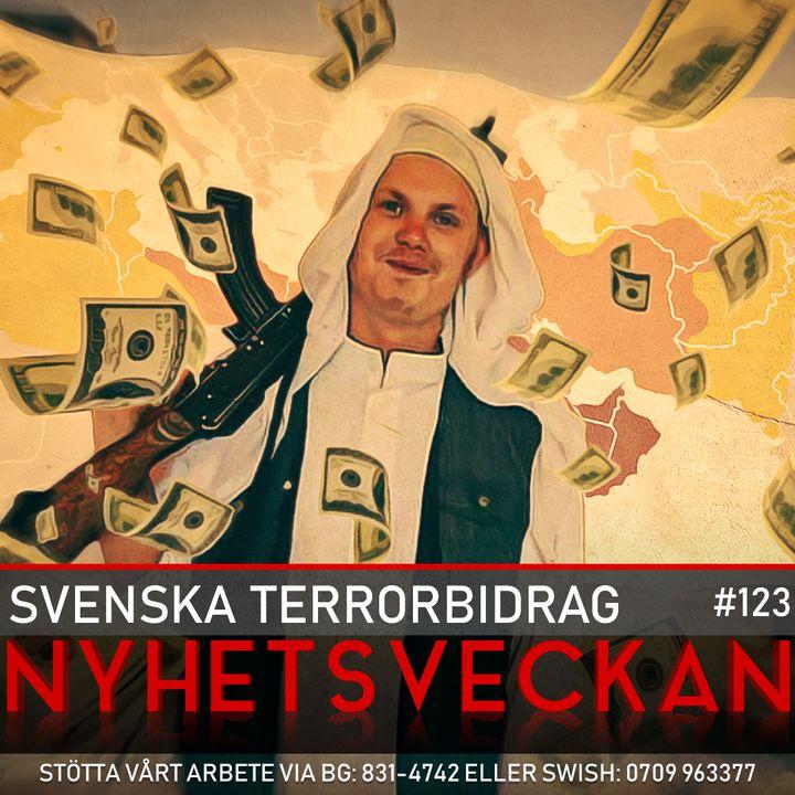 Nyhetsveckan #123 – Svenska terrorbidrag, kunglig kritik, vaccinsvimmare